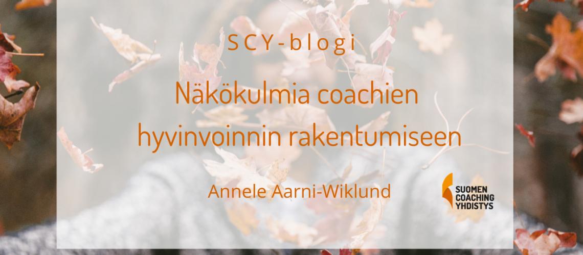 Näkökulmia coachien hyvinvoinnin rakentumiseen